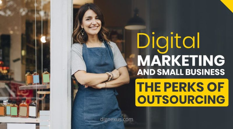 Digital Marketing and Small Business