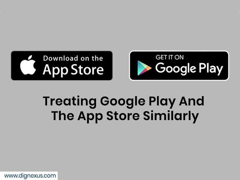 Google Play and the App Store